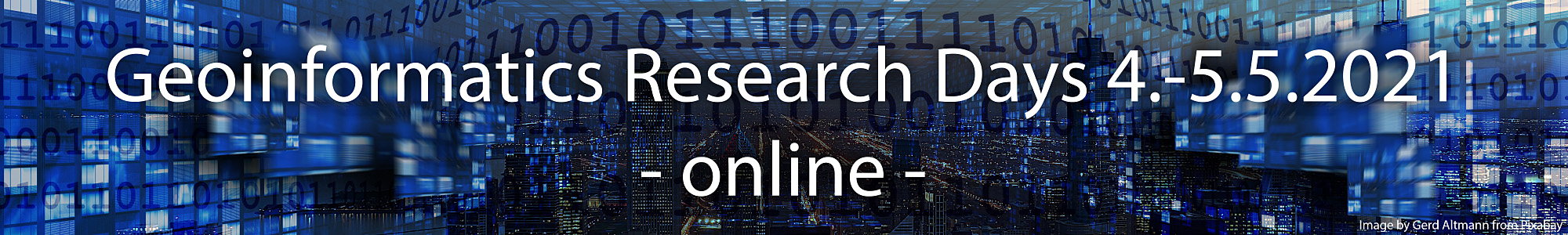 Geoinformatics Research Days 4.-5.5.2021, online